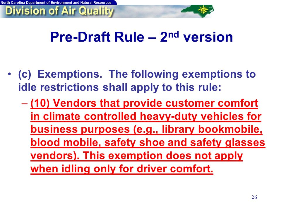 26 Pre-Draft Rule – 2 nd version (c) Exemptions.