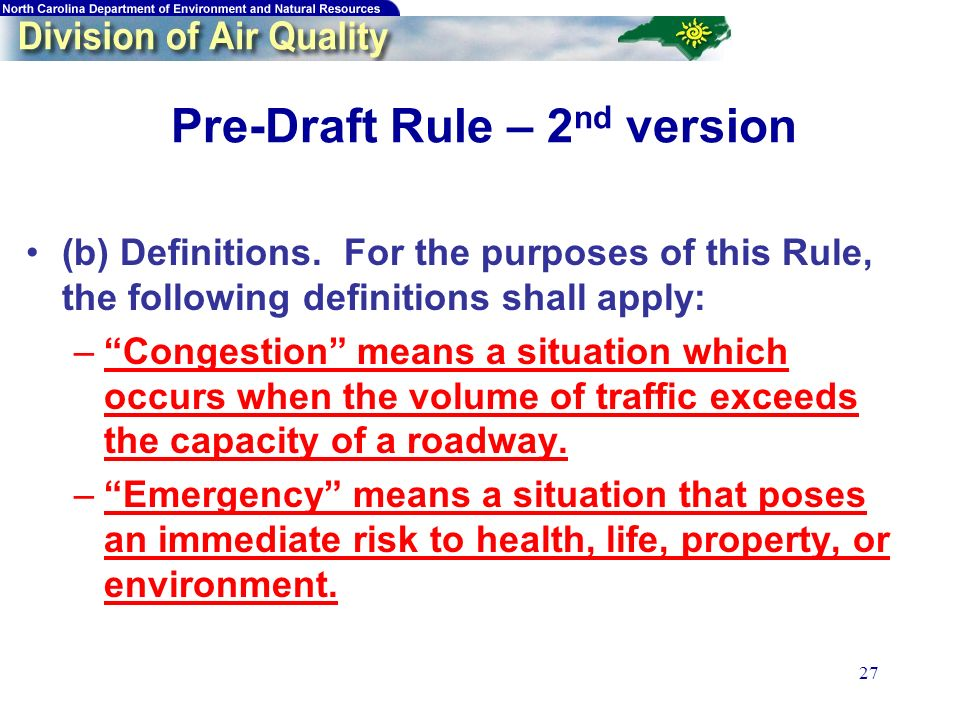 27 Pre-Draft Rule – 2 nd version (b) Definitions.