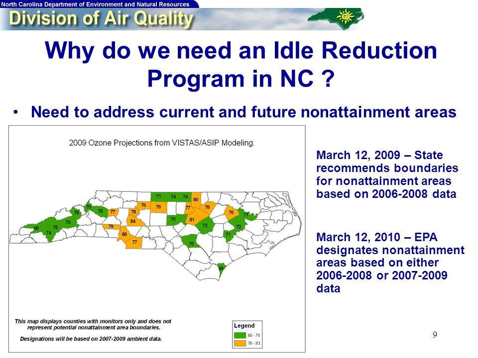 9 Why do we need an Idle Reduction Program in NC .