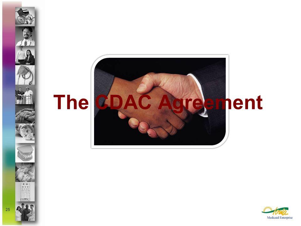 25 The CDAC Agreement