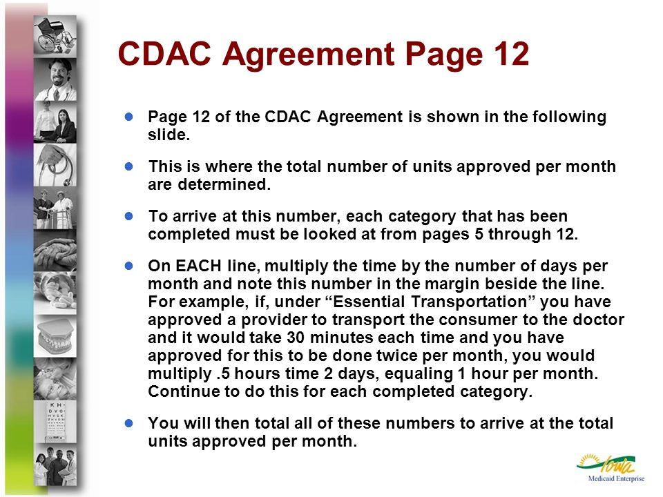 CDAC Agreement Page 12 Page 12 of the CDAC Agreement is shown in the following slide. This is where the total number of units approved per month are d