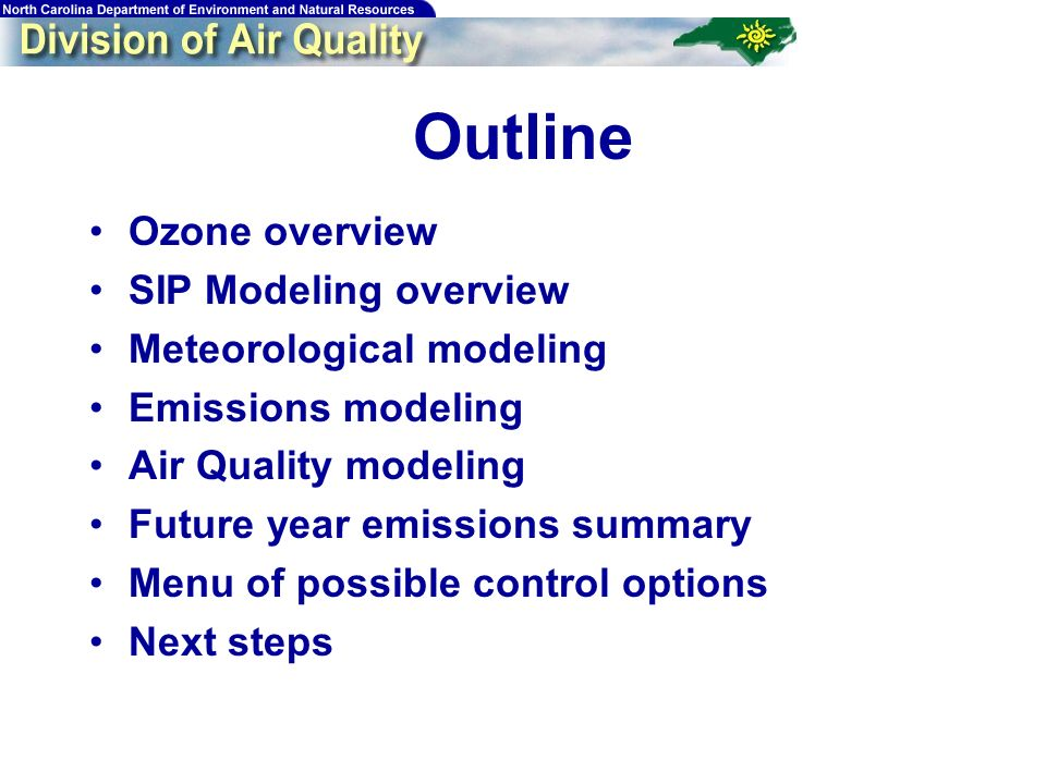 3 Ozone and SIP Modeling Overview Laura Boothe, NCDAQ Attainment Planning Branch Chief
