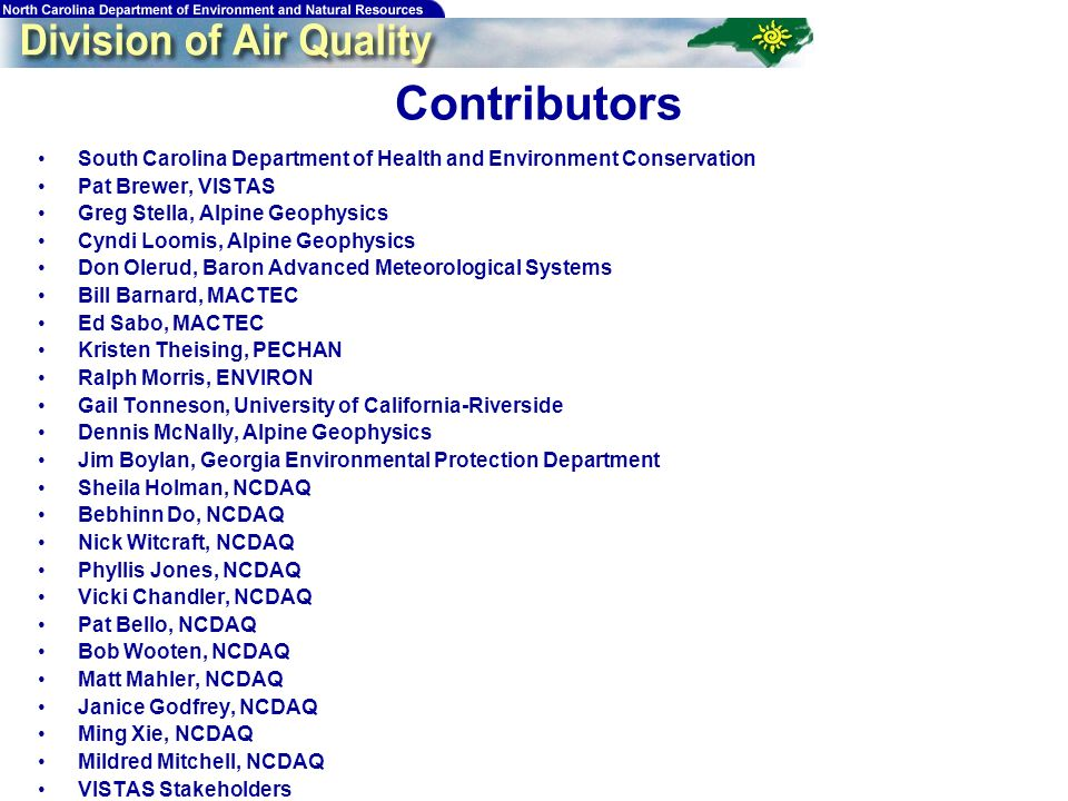 206 Contributors South Carolina Department of Health and Environment Conservation Pat Brewer, VISTAS Greg Stella, Alpine Geophysics Cyndi Loomis, Alpi