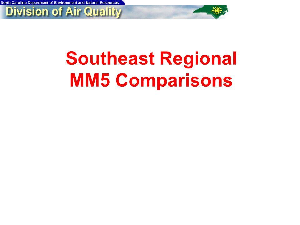 51 Southeast Regional MM5 Comparisons