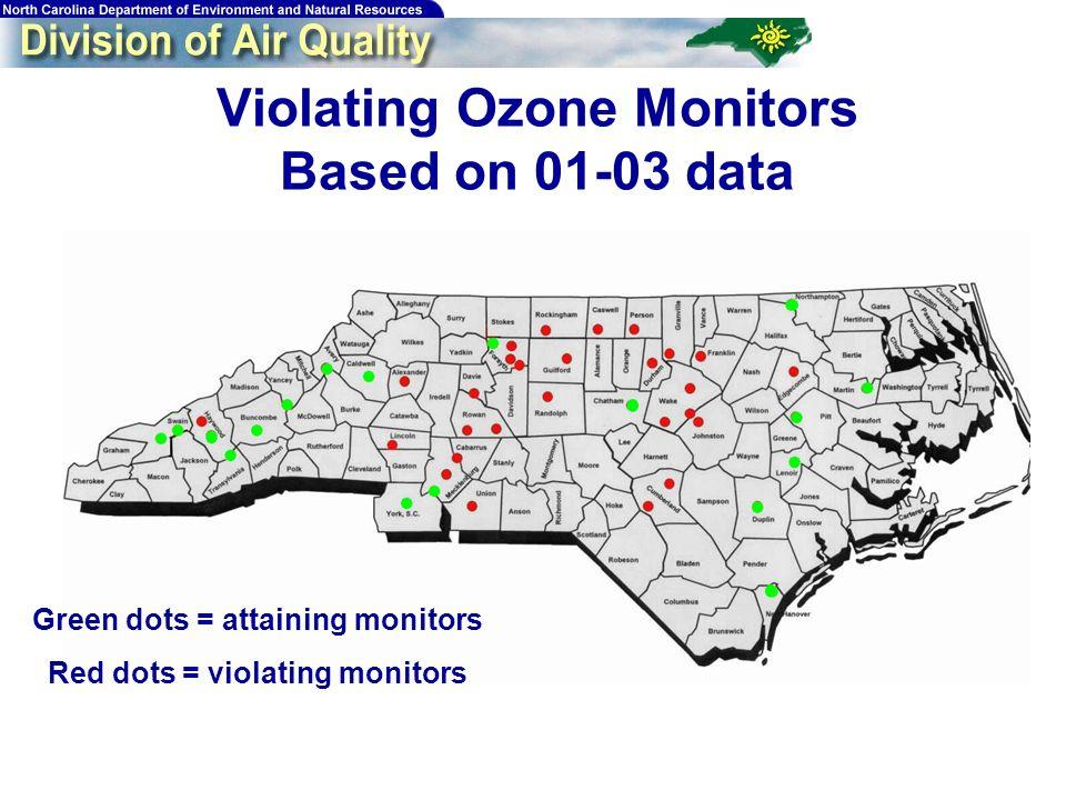8 Violating Ozone Monitors Based on 01-03 data Green dots = attaining monitors Red dots = violating monitors