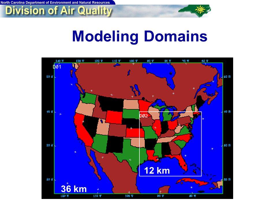 25 Modeling Domains 36 km 12 km