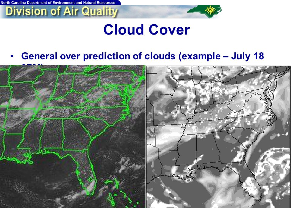 41 General over prediction of clouds (example – July 18 2PM) Cloud Cover