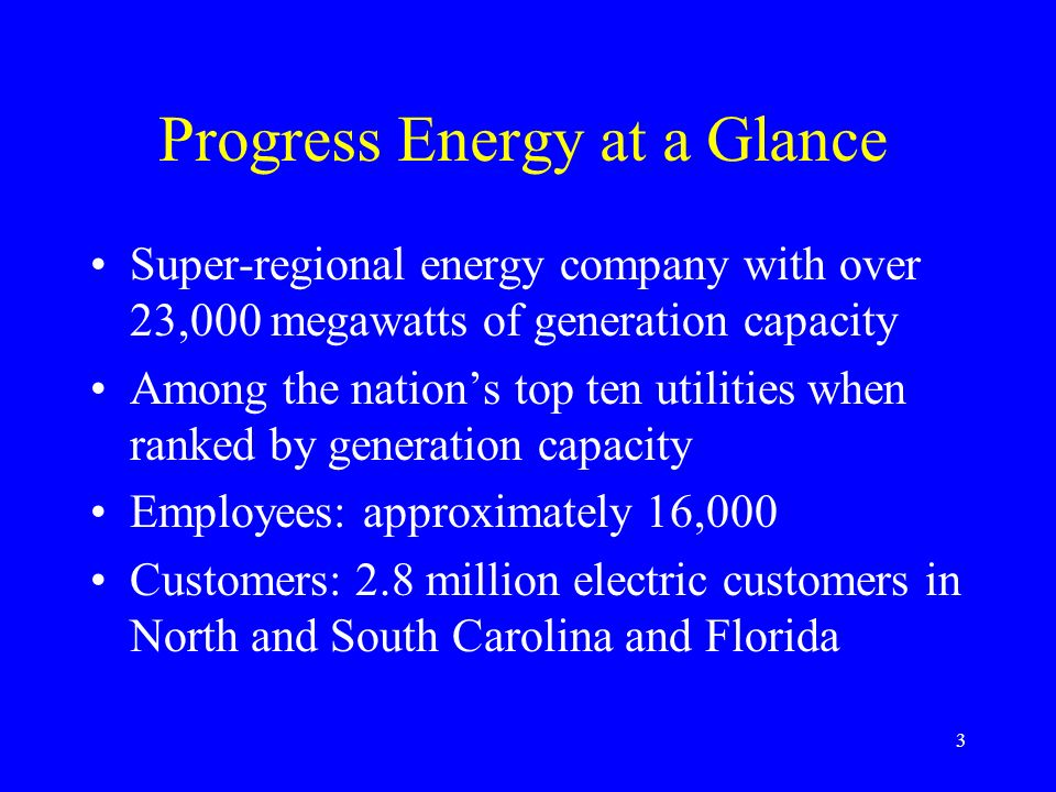 4 Progress Energy at a Glance 2002 Generation Capability (MWs) 38 plant sites