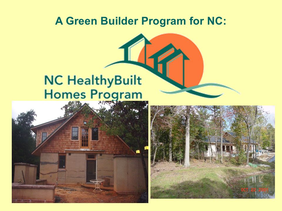 A Green Builder Program for NC: