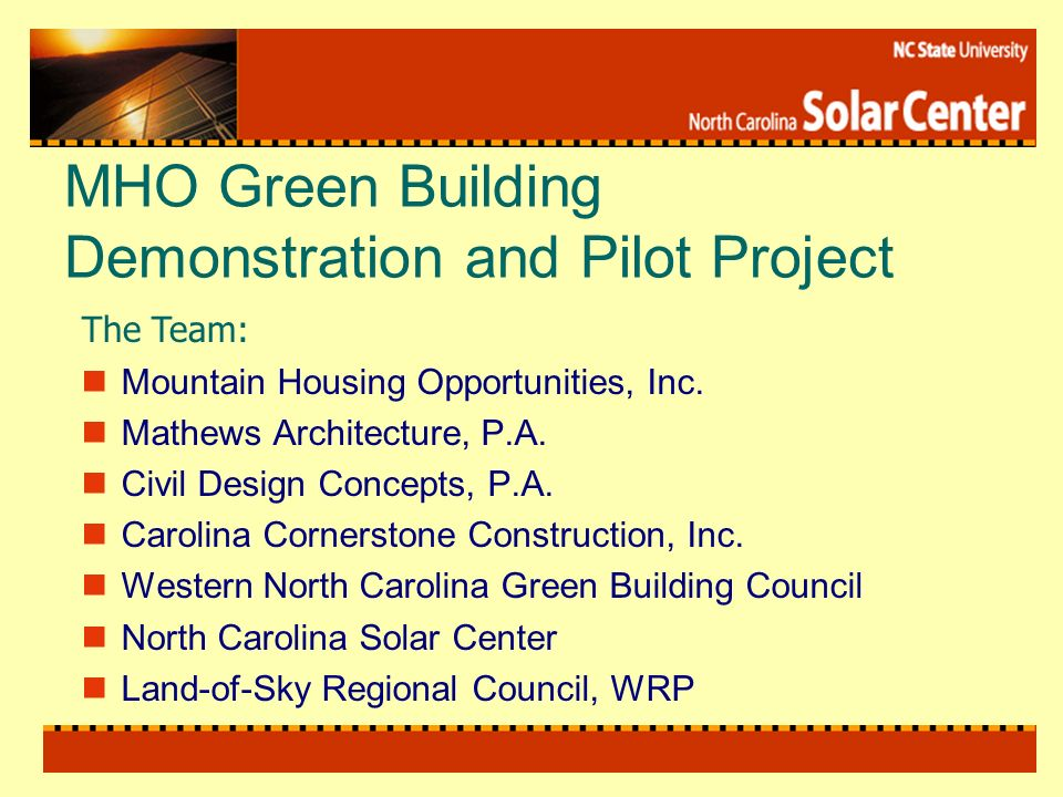 MHO Green Building Demonstration and Pilot Project Mountain Housing Opportunities, Inc.