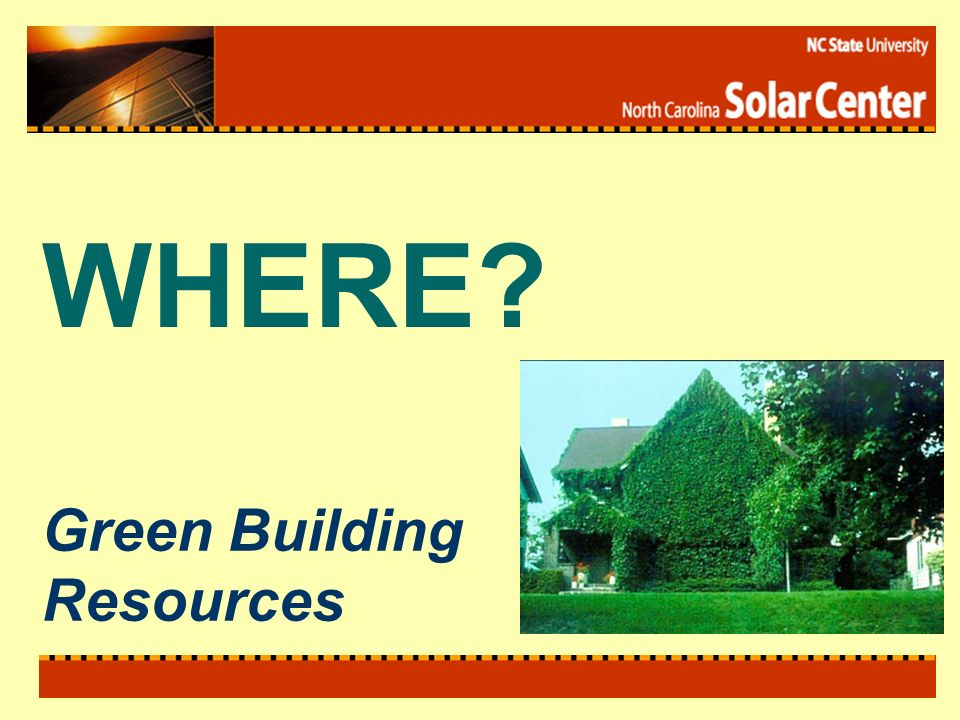 Green Building Resources WHERE?