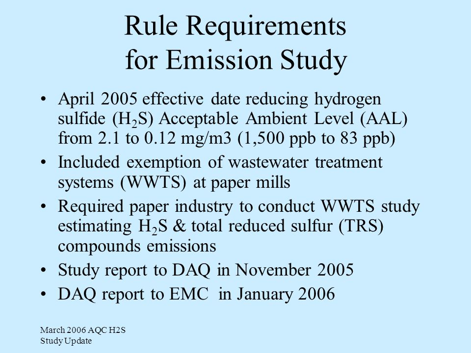 March 2006 AQC H2S Study Update Acceptable Analytical Results