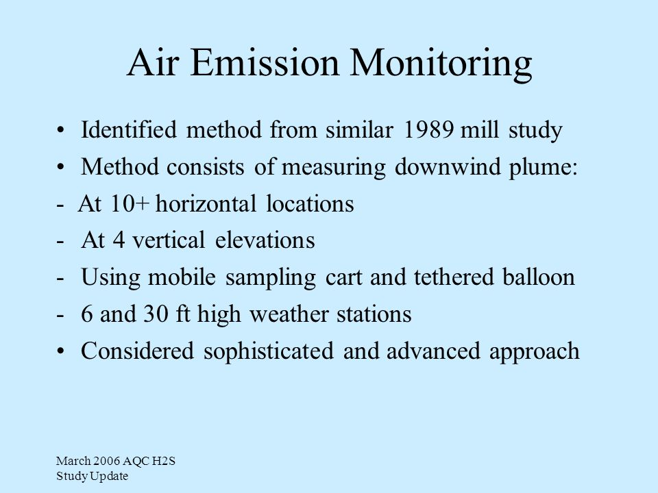 March 2006 AQC H2S Study Update Ambient Air Sampling Equipment
