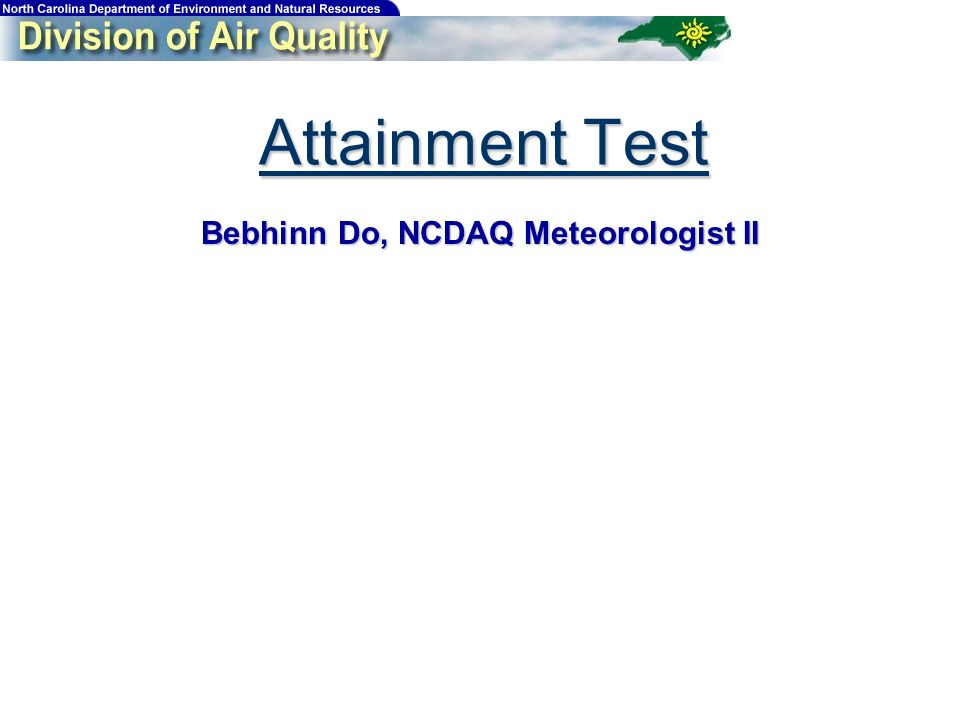 Attainment Test Bebhinn Do, NCDAQ Meteorologist II