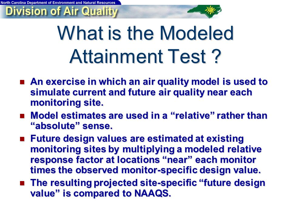 What is the Modeled Attainment Test .