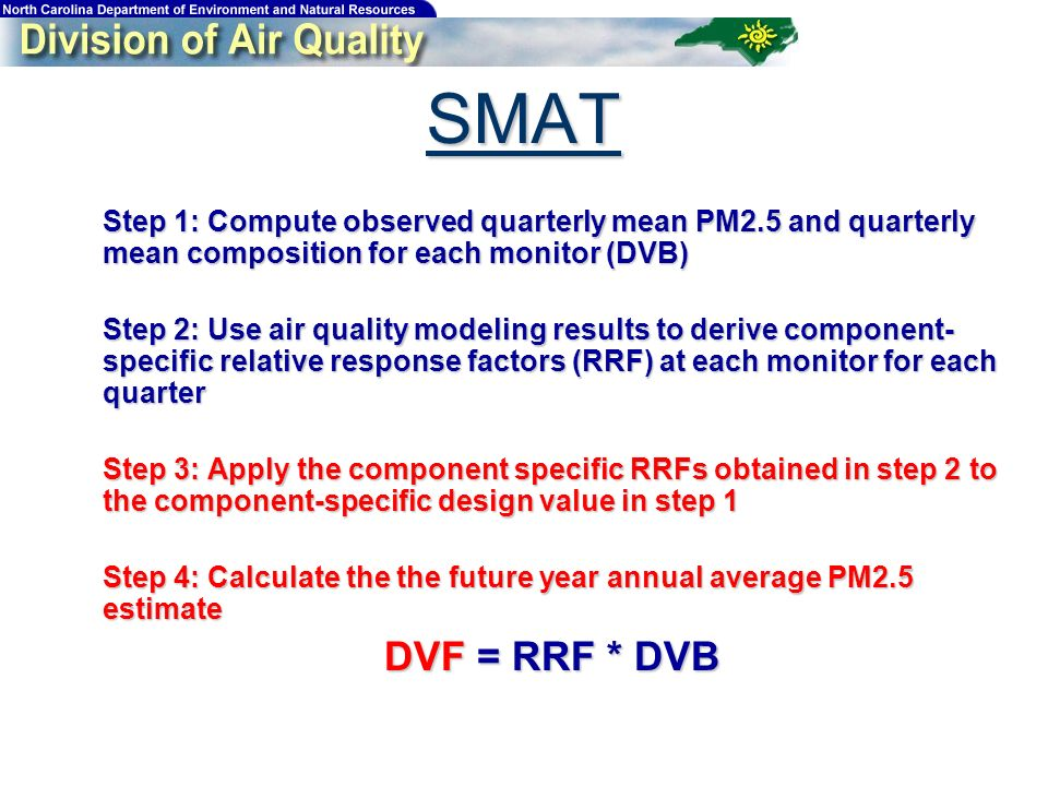 Step 1: Compute observed quarterly mean PM2.5 and quarterly mean composition for each monitor (DVB) Step 1: Compute observed quarterly mean PM2.5 and