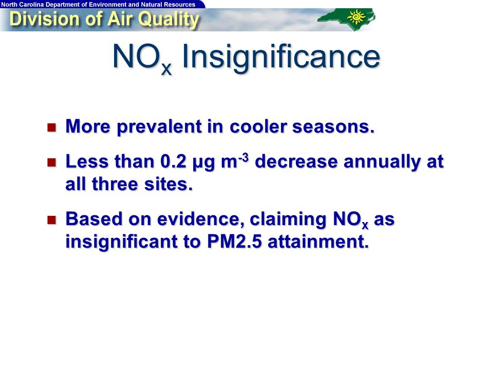 More prevalent in cooler seasons. More prevalent in cooler seasons. Less than 0.2 μg m -3 decrease annually at all three sites. Less than 0.2 μg m -3