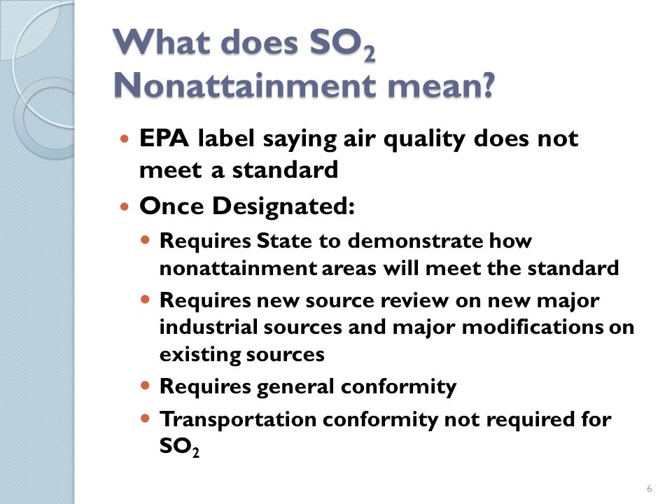 What does SO 2 Nonattainment mean.