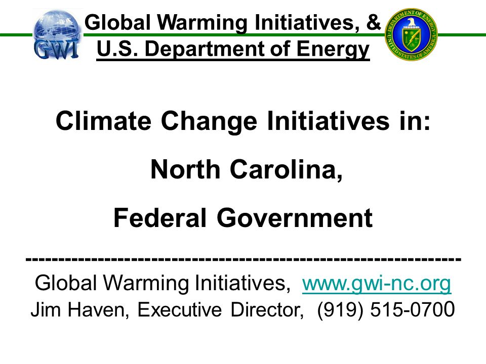 Global Warming Initiatives, & U.S.