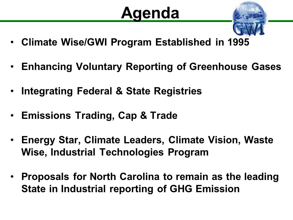 GWIs North Carolina Climate Change Registry Reporters: DOE-EIA Voluntary Reporting of Greenhouse Gas Program.