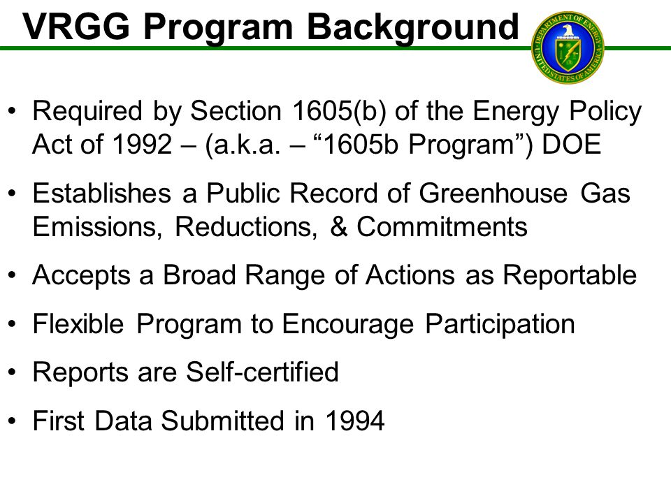 VRGG Program Background Required by Section 1605(b) of the Energy Policy Act of 1992 – (a.k.a.