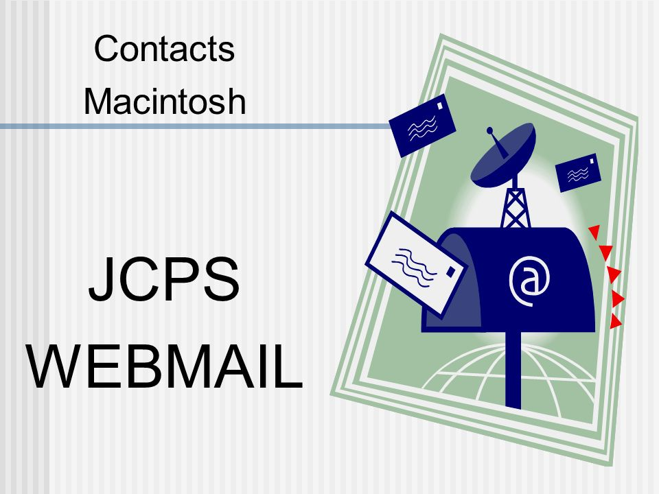 Contacts Macintosh JCPS WEBMAIL