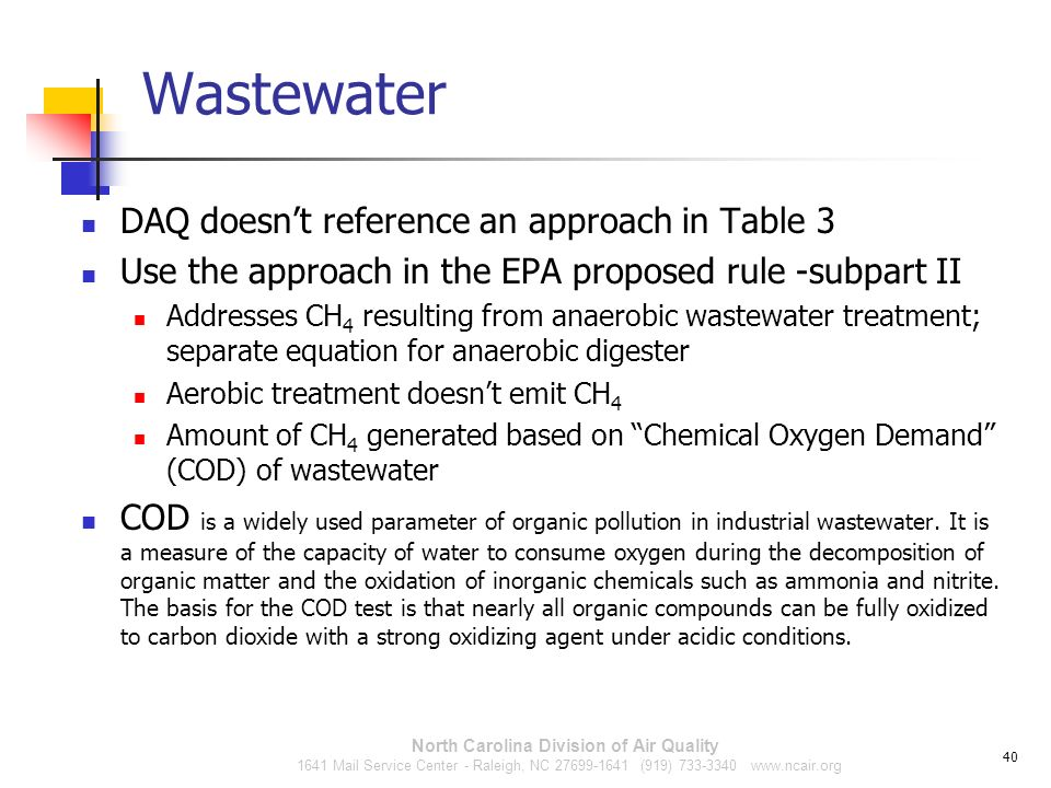 Wastewater DAQ doesnt reference an approach in Table 3 Use the approach in the EPA proposed rule -subpart II Addresses CH 4 resulting from anaerobic w