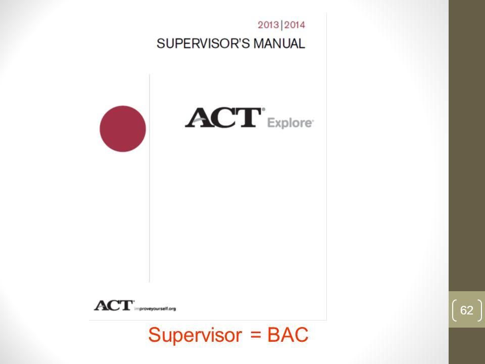 Supervisor = BAC 62