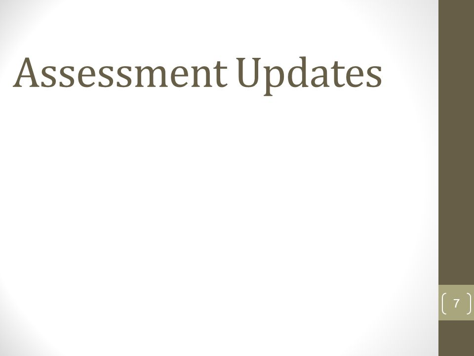 Assessment Updates 7