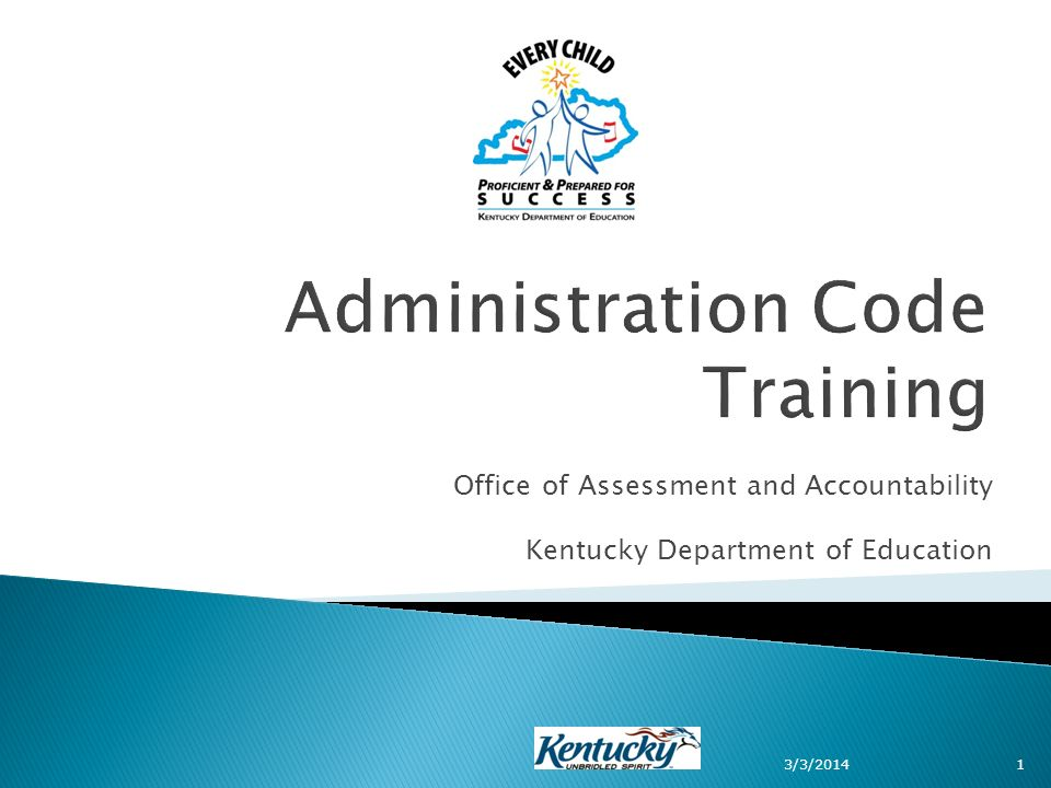 Office of Assessment and Accountability Kentucky Department of Education 3/3/20141