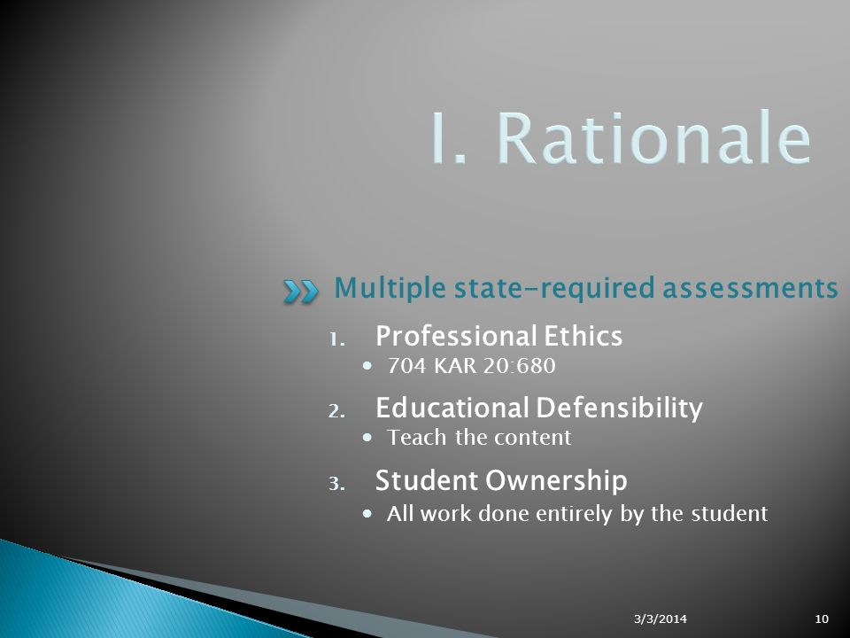 Multiple state-required assessments 1. Professional Ethics 704 KAR 20:680 2.