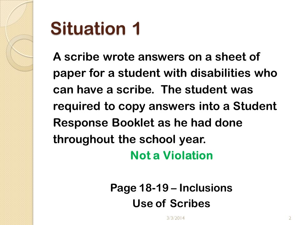 Situation 2 A student was hospitalized for a severely broken leg (in traction).