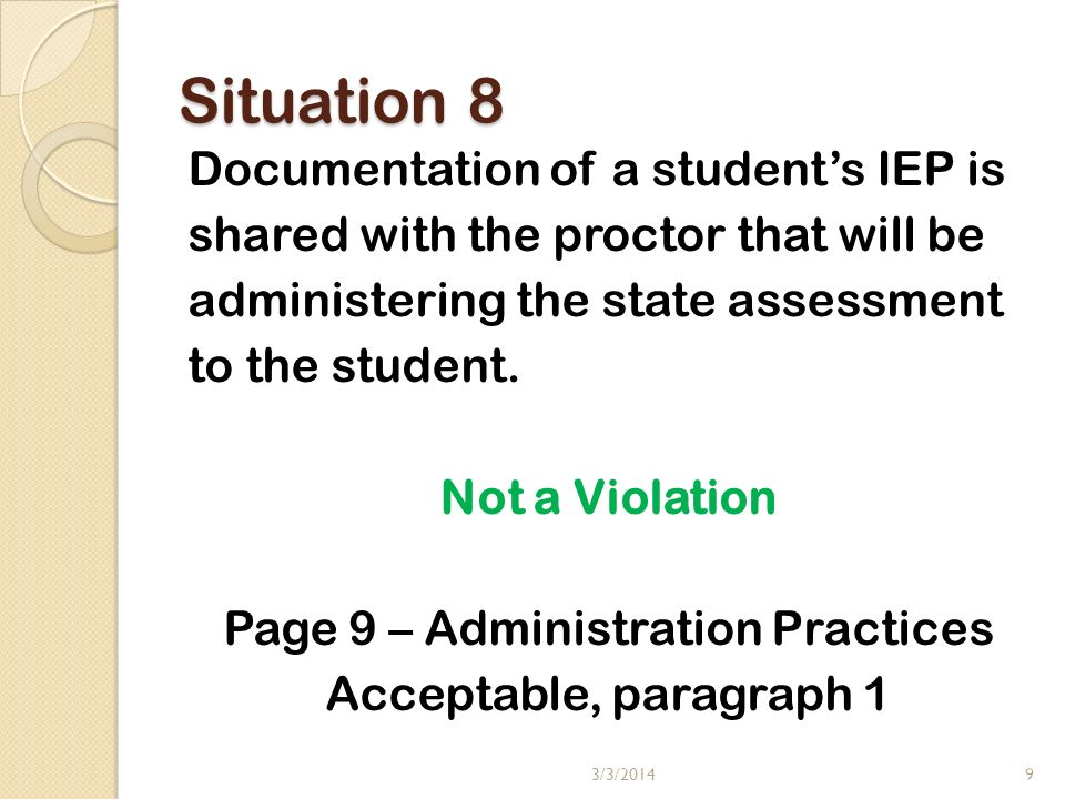 Situation 9 A proctor questions a students use of a personal cueing notebook that seems to be very content specific.