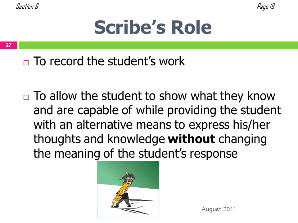 To record the students work To allow the student to show what they know and are capable of while providing the student with an alternative means to ex