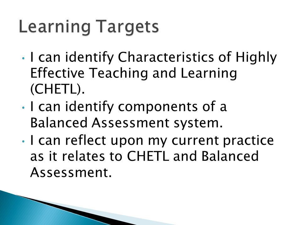 I can identify Characteristics of Highly Effective Teaching and Learning (CHETL).