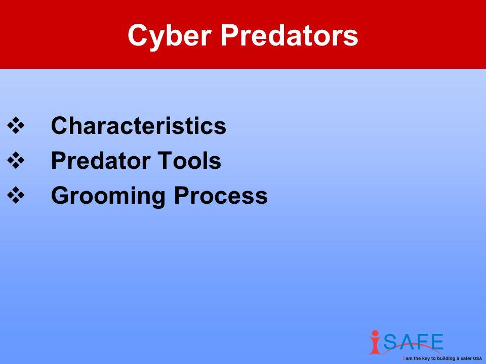 Cyber Predators 540,000,000 Internet Users 250,000 – 500,000 known pedophiles in the U.S.
