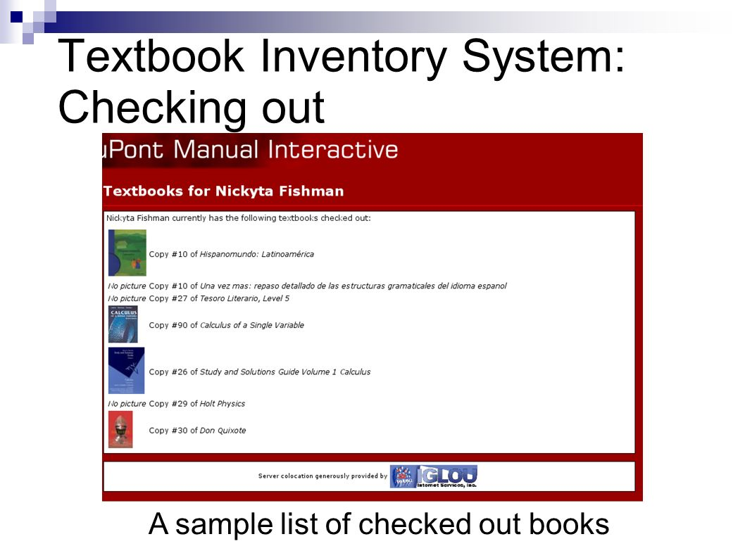 Textbook Inventory System: Checking out A sample list of checked out books
