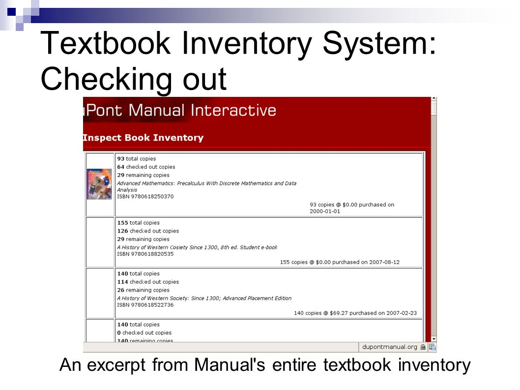 Textbook Inventory System: Checking out An excerpt from Manual s entire textbook inventory
