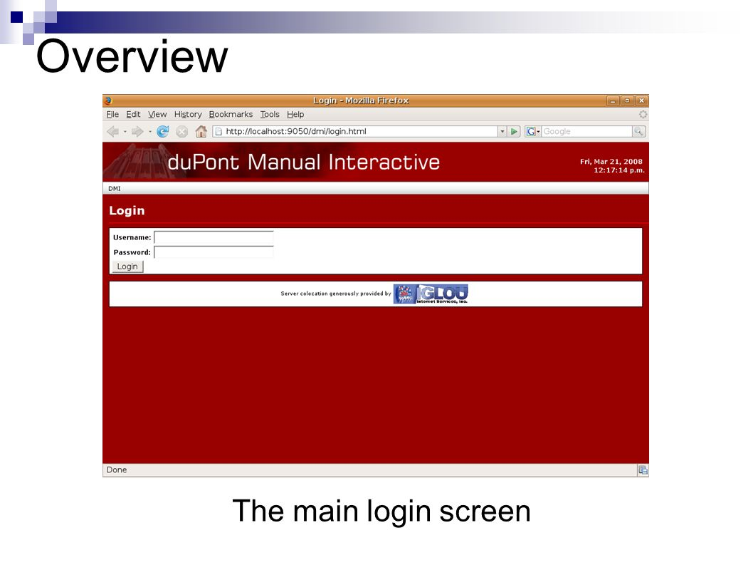 Overview The main login screen