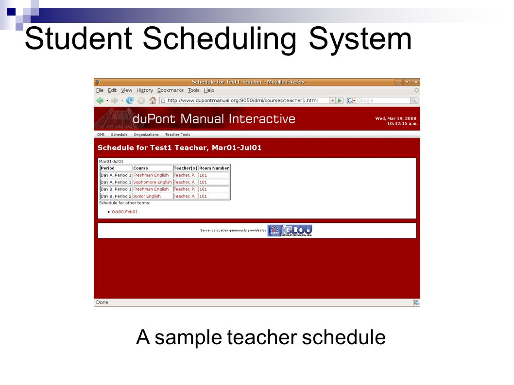 Student Scheduling System A sample teacher schedule