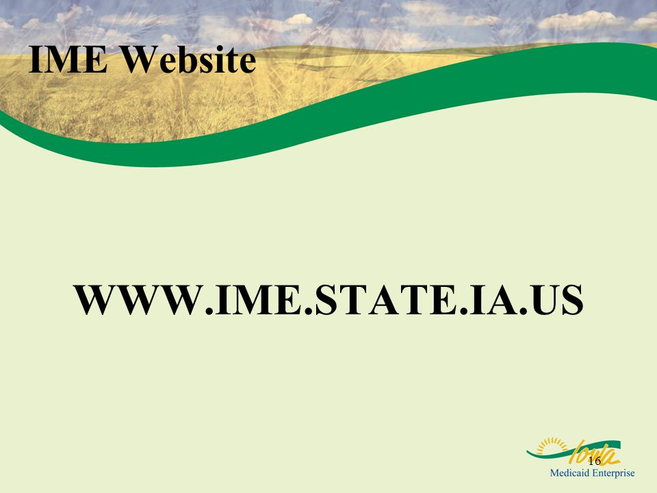 16 IME Website WWW.IME.STATE.IA.US