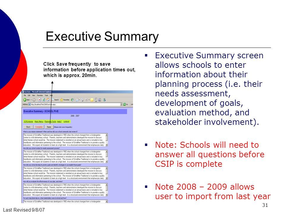Last Revised 9/8/07 31 Executive Summary Executive Summary screen allows schools to enter information about their planning process (i.e.