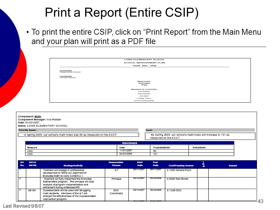 Last Revised 9/8/07 43 Print a Report (Entire CSIP) To print the entire CSIP, click on Print Report from the Main Menu and your plan will print as a PDF file