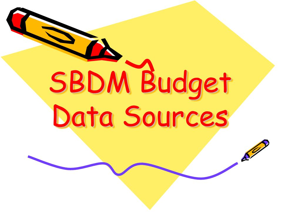 SBDM Budget Data Sources
