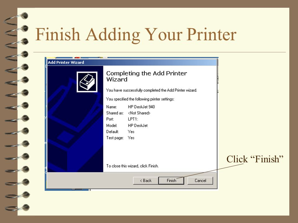 Finish Adding Your Printer Click Finish