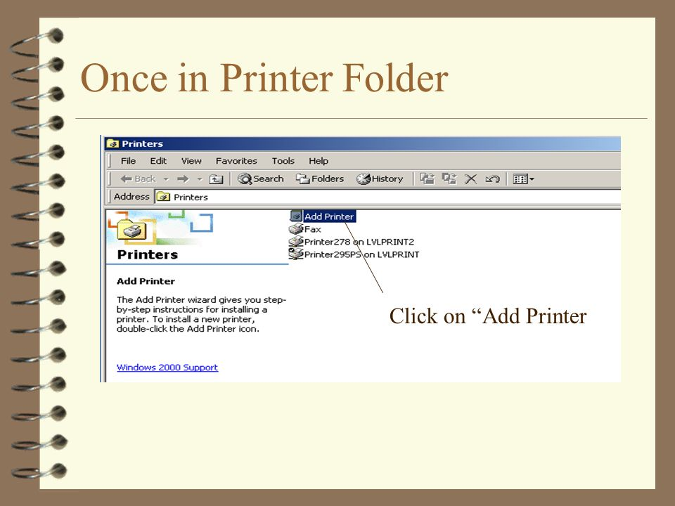 Once in Printer Folder Click on Add Printer