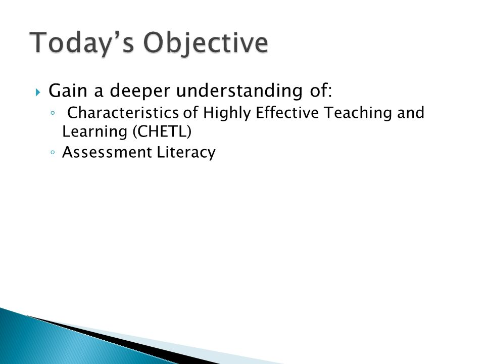 Gain a deeper understanding of: Characteristics of Highly Effective Teaching and Learning (CHETL) Assessment Literacy
