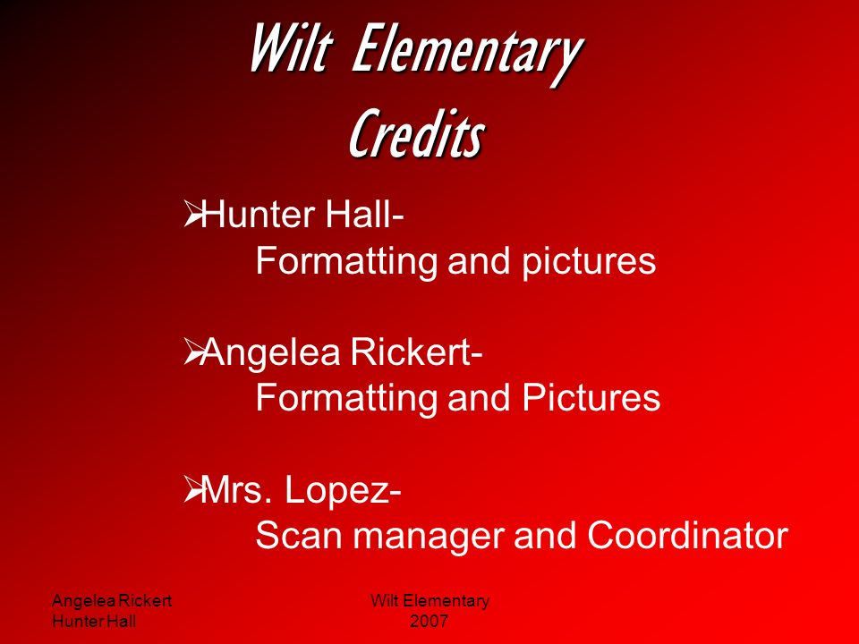 Angelea Rickert Hunter Hall Wilt Elementary 2007 Special Programs Fishing Golfing Quick Recall Problem solving Crusade Jump Rope for Heart Student of