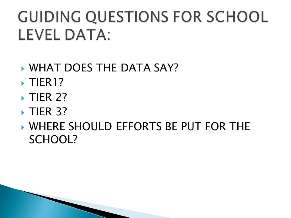 WHAT DOES THE DATA SAY TIER1 TIER 2 TIER 3 WHERE SHOULD EFFORTS BE PUT FOR THE SCHOOL