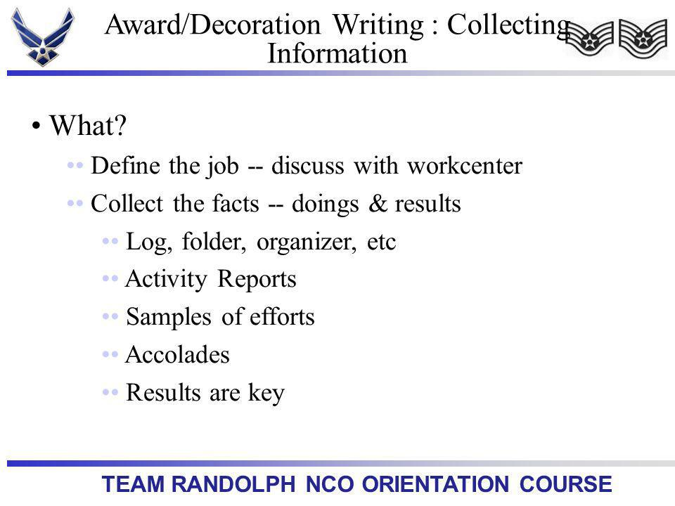 TEAM RANDOLPH NCO ORIENTATION COURSE What.